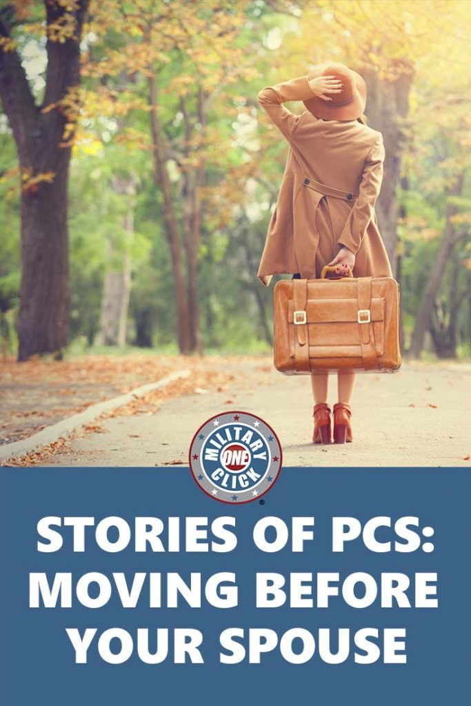 Strong spouses share their stories of PCSing ahead of their spouses.