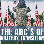 The A, B, C's of Military Transition