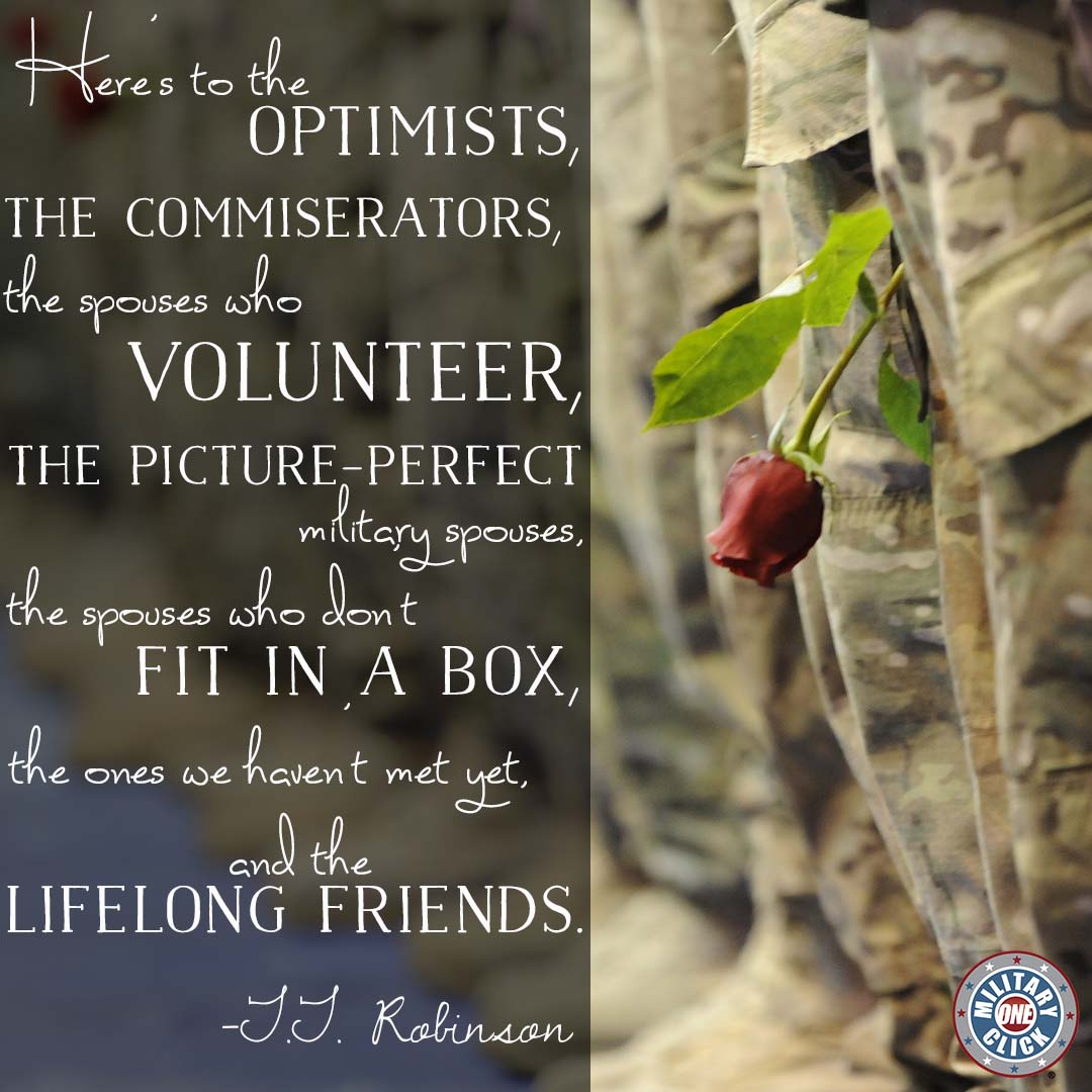 Here's to you, milspouse. Happy Military Spouse Appreciation Day!