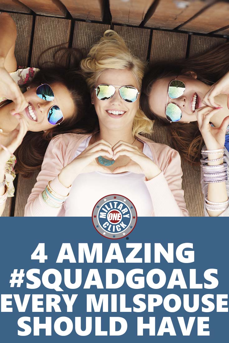 Love these friendship goals for military spouses! #squadgoals