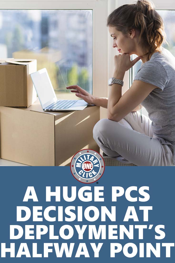 Making PCS decisions during deployment can be tough.