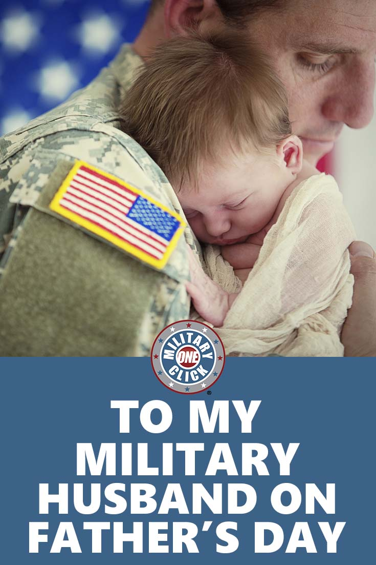 To my military husband on Father's Day-- so sweet! (1)