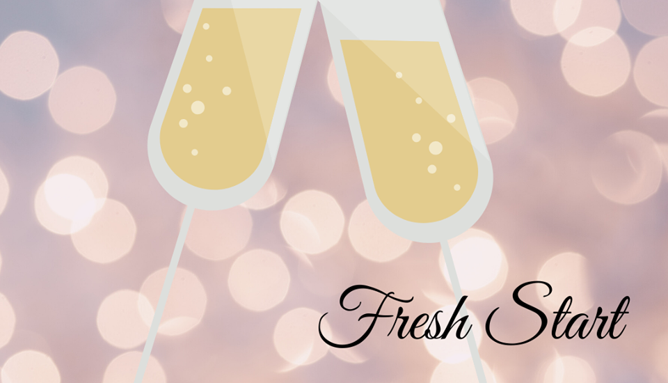 New Year: Fresh Start