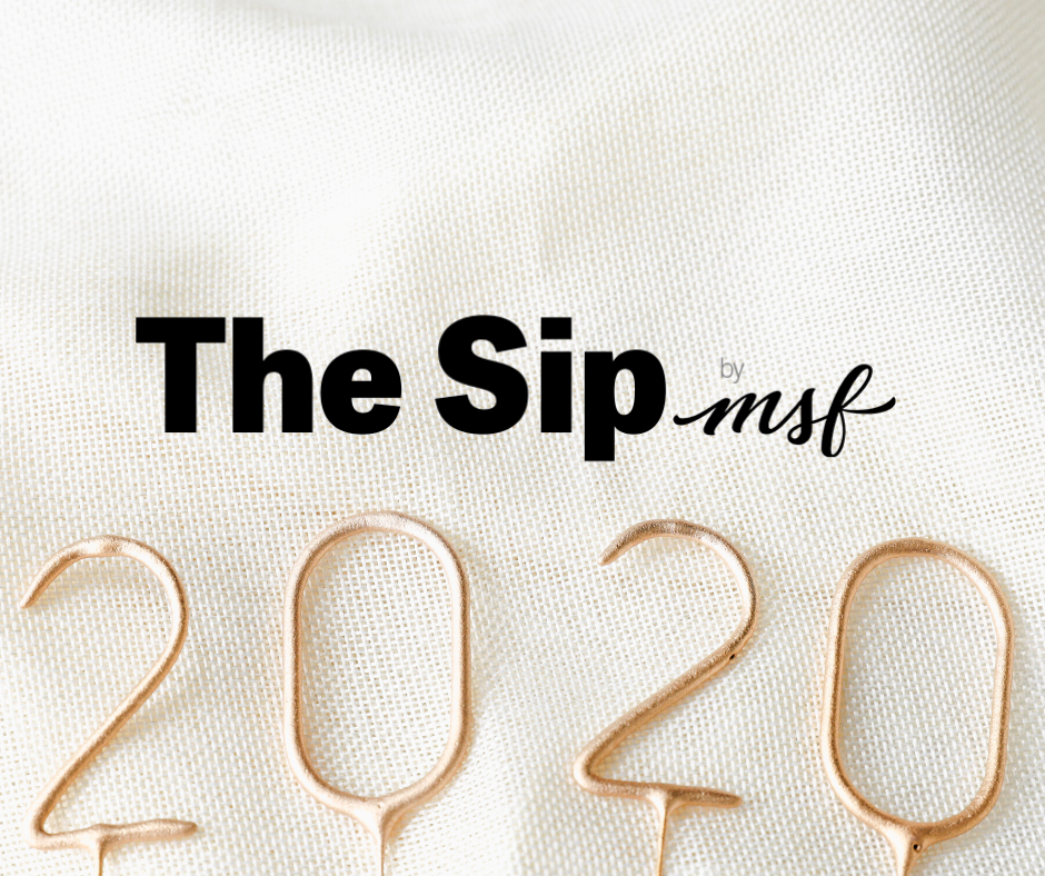 The Sip: New Year, New Month, New Decade
