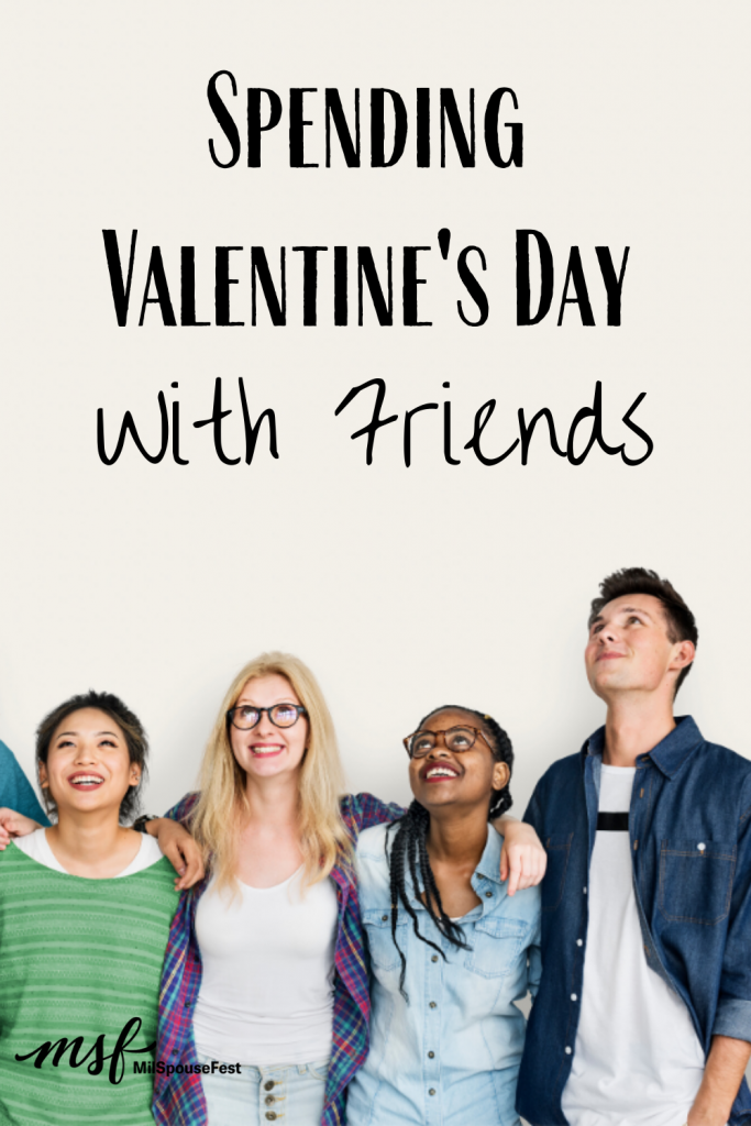 Spending Valentine's Day With Friends