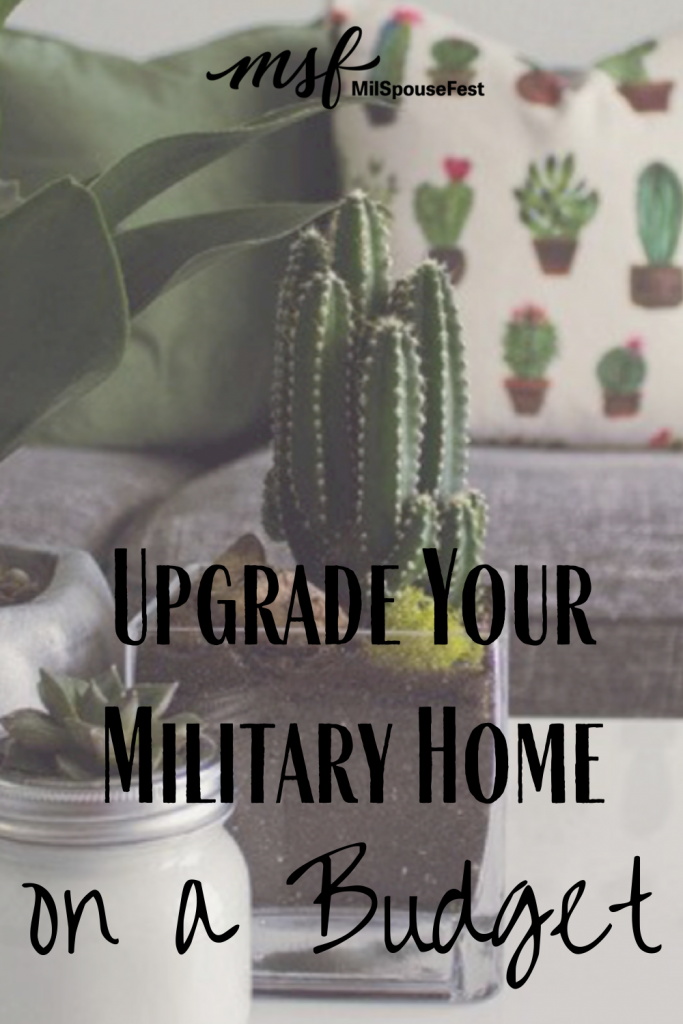 Upgrade Your Military Home on a Budget