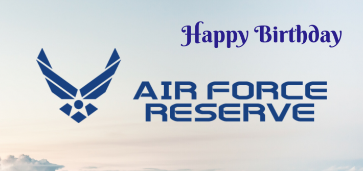Today is the Air Force Reserve's Birthday