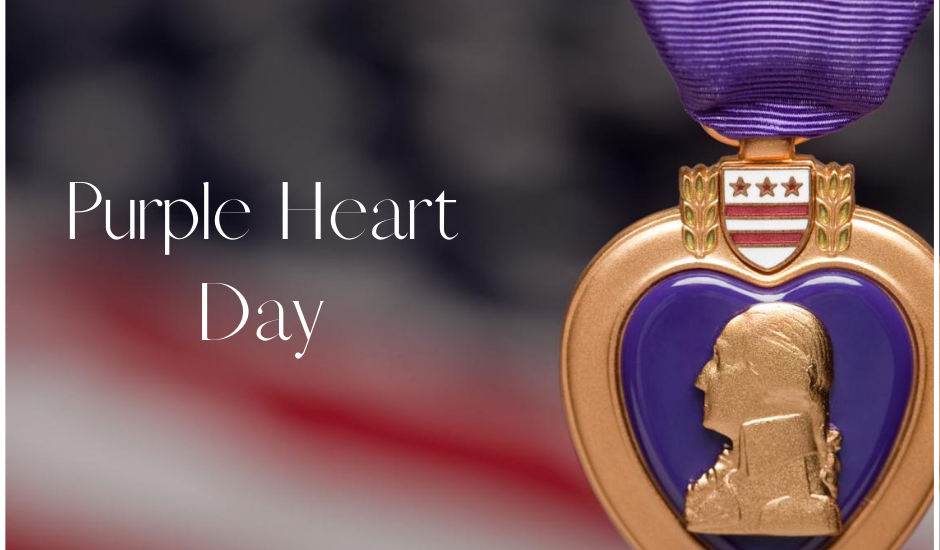 Purple Heart Day is August 7th